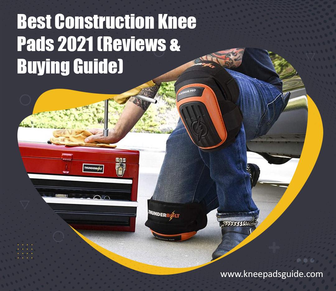 best construction knee pads