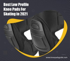 Low Profile Knee Pads for Skating